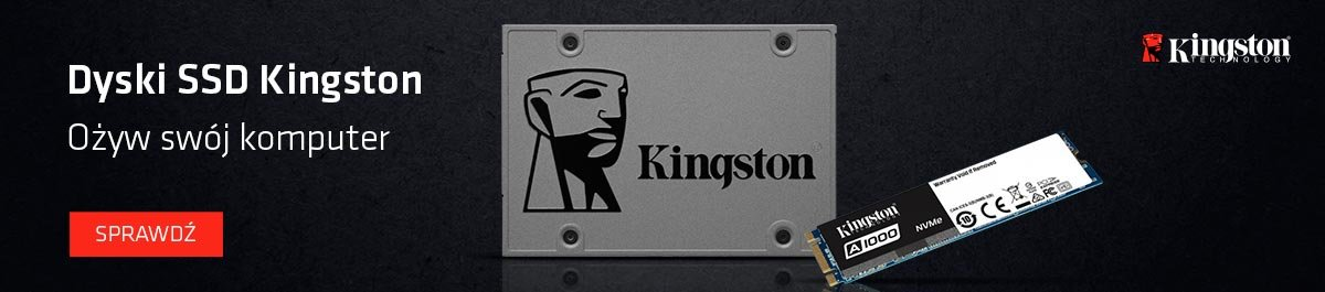 Dyski SSD Kingston ożyw swój komputer