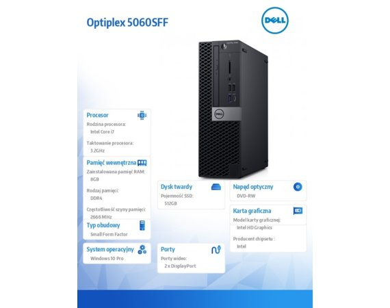 Dell Komputer Optiplex 5060SFF W10Pro i7-8700/8GB/512GB/Intel UHD 630/DVD RW/No Wifi/KB216/MS116/3Y NBD