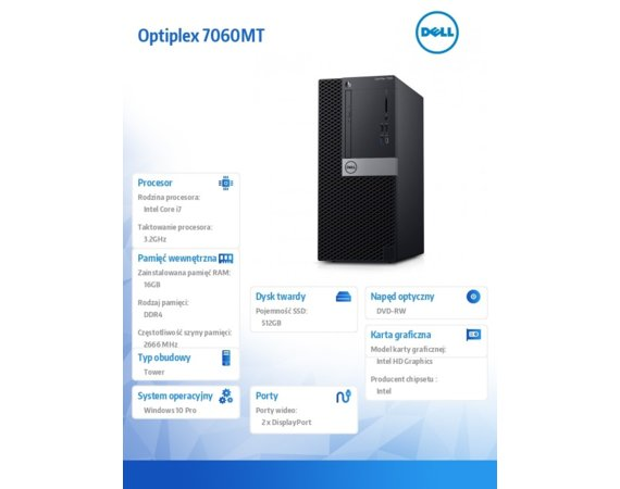 Dell Komputer Optiplex 7060MT W10Pro i7-8700/16GB/512GB/Intel UHD 630/DVD RW/KB216/MS116/vPro/3Y NBD