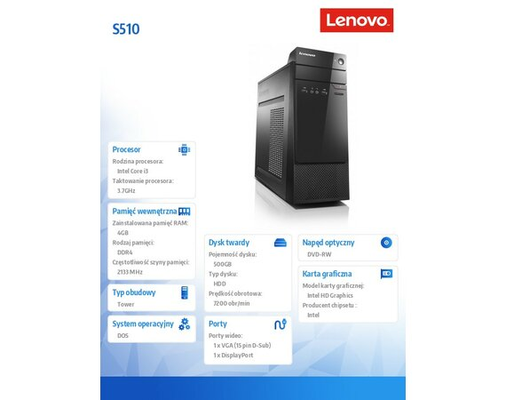 Lenovo S510 TOWER 10KW0010PB DOS i3-6100/4GB/500GB/INTEGRATED/DVD/3YRS OS