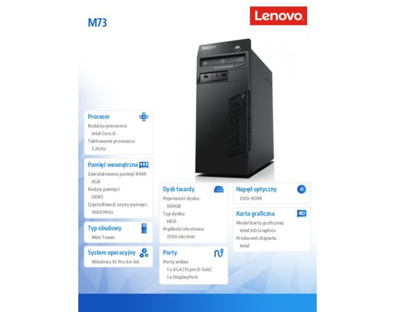 Lenovo ThinkCentre M73 10B1S1JD00 TW W10Pro POL/ENG i5-4460/8GB/500GB/DVD/USB KB&MS/Office Pro 2016 EU/3YRS OS