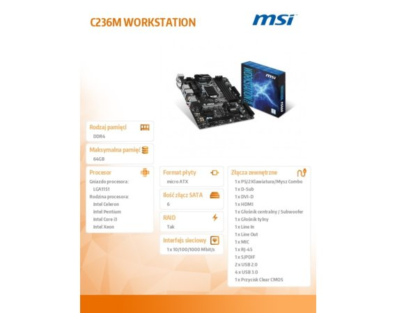 MSI C236M WORKSTATION s1151 C236 4DDR4 USB3 uATX