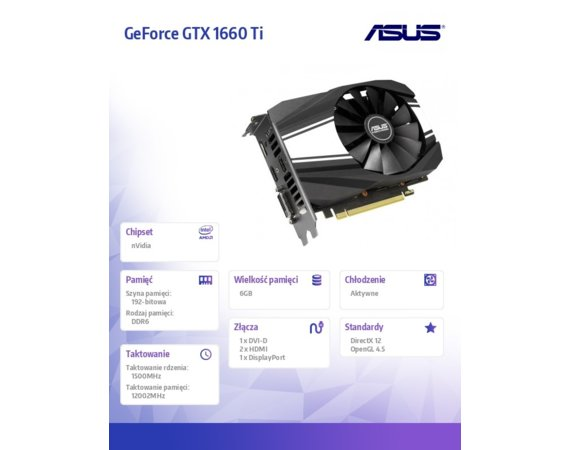 Asus Karta graficzna GeForce PH GTX 1660 TI 192 BIT GDDR6 DP/2HDMI/DVI-D