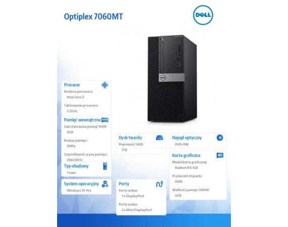 Dell Komputer Optiplex 7060MT W10Pro i7-8700/8GB/1TB/RX 550/DVD RW/No Wifi/KB216/3Y NBD