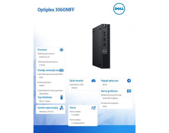 Dell Komputer Optiplex 3060MFF W10Pro i5-8500T/8GB/256GB/Intel UHD 630/WLAN + BT/KB216/MS116/3Y NBD