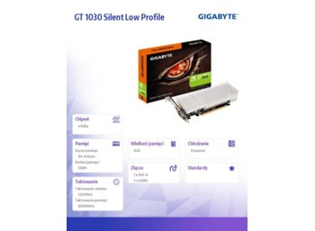 Gigabyte GT 1030 Silent Low Profile 2GB GDDR5 64BIT